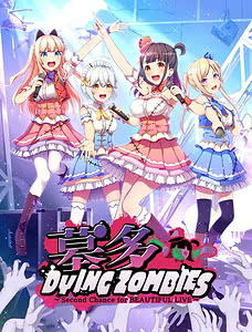 Cover / Hakata Dyingzombies -Second Chance for Beautiful Live / 墓多DYINGZOMBIES~Second Chance for BEAUTIFUL LIVE~ | View Image!